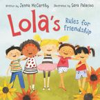 Lola's Rules for Friendship Hardcover  by Jenna McCarthy