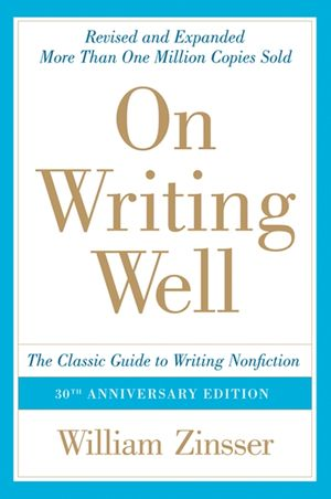 On Writing Well, 30th Anniversary Edition book image