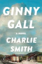 Ginny Gall Hardcover  by Charlie Smith