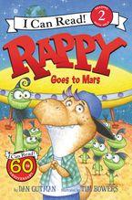 Rappy Goes To Mars - Dan Gutman
