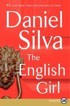 The English Girl Paperback LTE by Daniel Silva