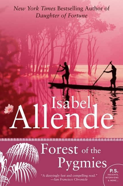 Forest of the Pygmies - Isabel Allende - E-book