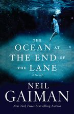 The Ocean at the End of the Lane Hardcover  by Neil Gaiman