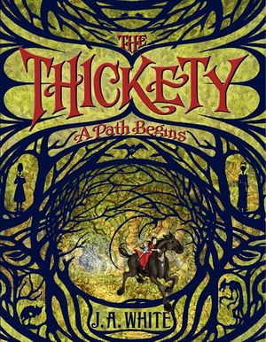 The Thickety: A Path Begins book image