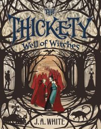 the-thickety-3-well-of-witches
