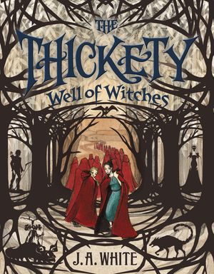 The Thickety #3: Well of Witches book image