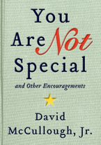 You Are Not Special Hardcover  by Jr. McCullough David