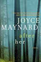After Her Hardcover  by Joyce Maynard