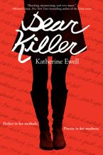 Dear Killer Hardcover  by Katherine Ewell