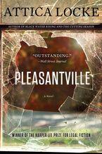 Pleasantville Paperback  by Attica Locke