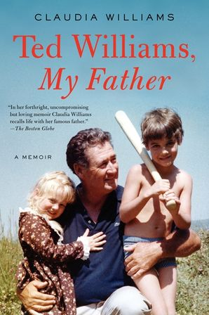 Ted Williams, My Father Paperback  by