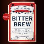 Bitter Brew Downloadable audio file UBR by William Knoedelseder