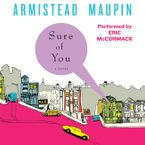 Sure of You Downloadable audio file UBR by Armistead Maupin