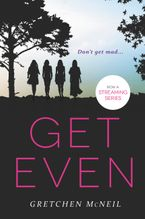 Get Even Paperback  by Gretchen McNeil