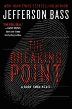 The Breaking Point Hardcover  by Jefferson Bass