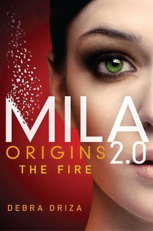 MILA 2.0: Origins: The Fire book image