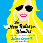 The New Rules for Blondes Downloadable audio file UBR by Selena Coppock