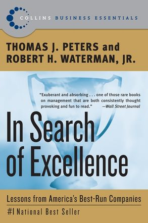 In search of excellence thomas j peters robert h waterman jr cover image in search of excellence publicscrutiny