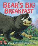 Bear's Big Breakfast Hardcover  by Lynn Rowe Reed