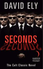 Seconds Paperback  by David Ely