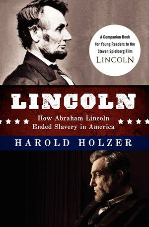 Lincoln: How Abraham Lincoln Ended Slavery in America book image