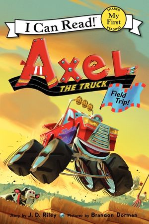 Axel the Truck: Field Trip book image