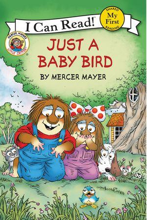 Little Critter: Just a Baby Bird book image
