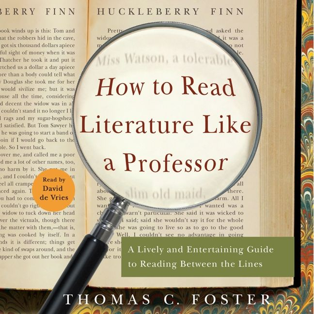 how to read literature like a professor analysis
