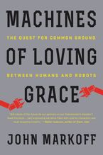 Machines of Loving Grace Paperback  by John Markoff