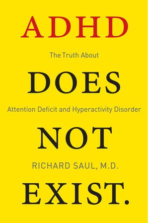 ADHD Does Not Exist Paperback  by
