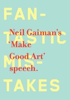 Make Good Art Hardcover  by Neil Gaiman