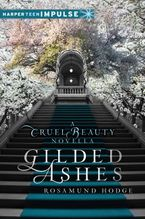 gilded-ashes-a-cruel-beauty-novella