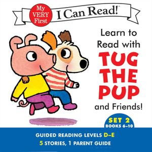 Learn to Read with Tug the Pup and Friends! Set 2: Books 6-10 book image