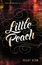 Little Peach Hardcover  by Peggy Kern