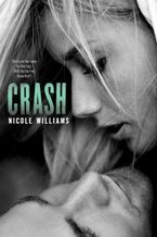 Crash Paperback  by Nicole Williams