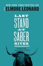 Last Stand at Saber River Paperback  by Elmore Leonard