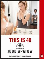 This Is 40 Paperback  by Judd Apatow