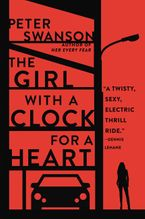 The Girl with a Clock for a Heart Paperback  by Peter Swanson
