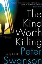 The Kind Worth Killing Hardcover  by Peter Swanson