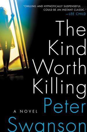 The Kind Worth Killing book image