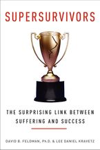 Book cover image: Supersurvivors: The Surprising Link Between Suffering and Success
