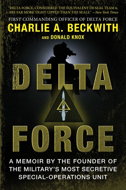 Charlie Beckwith Delta Force Pdf To Download