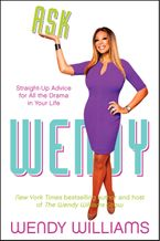 Ask Wendy Paperback  by Wendy Williams