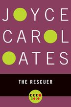 The Rescuer eBook  by Joyce Carol Oates