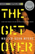 The Get Over eBook  by Walter Dean Myers
