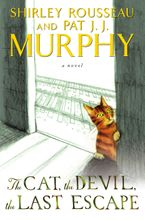 The Cat, the Devil, the Last Escape Hardcover  by Shirley Rousseau Murphy