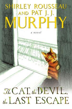 The Cat, the Devil, the Last Escape book image