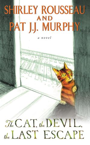 The Cat, the Devil, the Last Escape Paperback  by Shirley Murphy