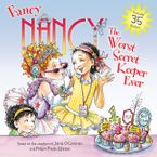 Fancy Nancy: The Worst Secret Keeper Ever Paperback  by Jane O'Connor