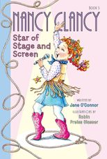 Fancy Nancy: Nancy Clancy Star of Stage and Screen